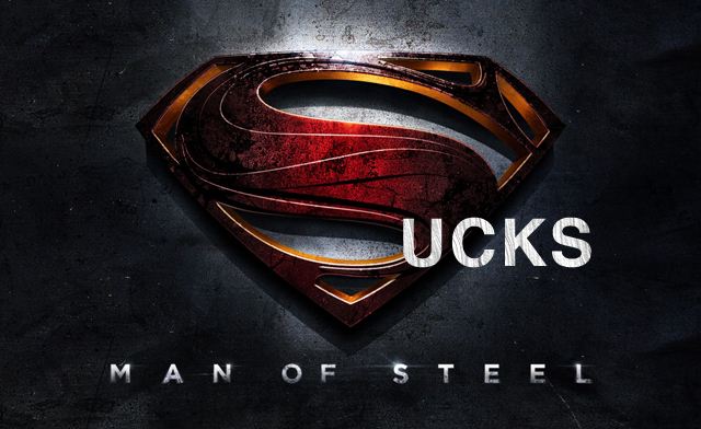 Man of Steel Movie Review - It sucked