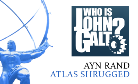 Ayn Rand Atlas Shrugged Book Review | Who is John Galt?